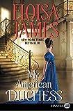 My American Duchess LP by Eloisa James (2016-01-26) by  Eloisa James in stock, buy online here