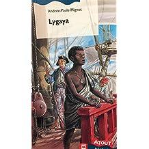 LYGAYA (HISTOIRE)
