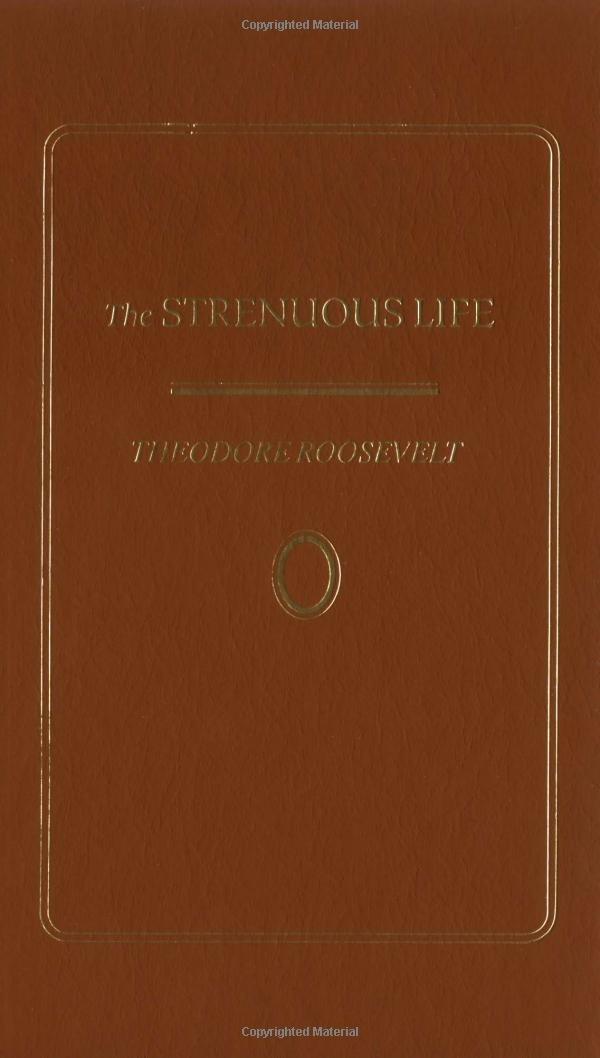 Strenuous Life (Little Books of Wisdom)