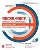 RHCSA/RHCE Red Hat Linux Certification Practice Exams with Virtual Machines, Second Edition (Exams EX200 & EX300) (Certification Press)