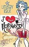 J'Aime Hollywood par Kelk