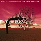 Opposites Live from Glasgow