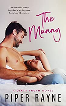 The Manny (Dirty Truth Book 1) by [Rayne, Piper]