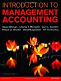 Introduction to Management Accounting, Alnoor Bhimani and Charles T. Horngren, 0273737554