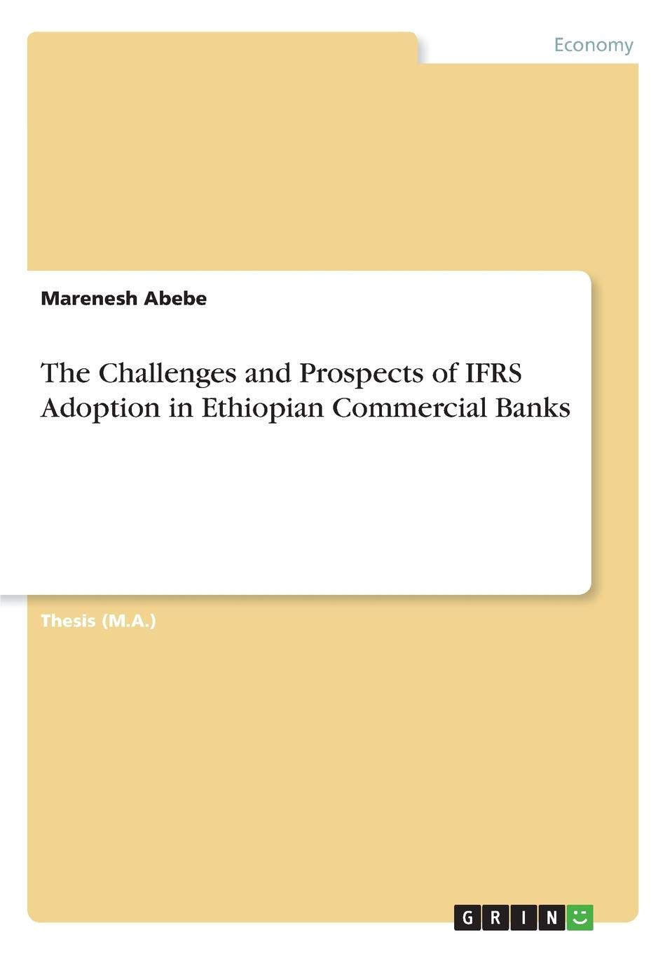 The Challenges and Prospects of Ifrs Adoption in Ethiopian