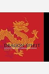 Dragon Spirit Adventure and Dreams Journal Pasta blanda