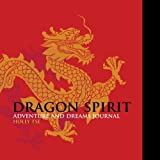 Dragon Spirit Adventure and Dreams Journal