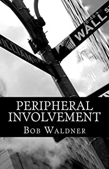 Peripheral Involvement by [Waldner, Bob]
