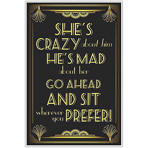 The Great Gatsby Art Deco Wedding Seating Sign - She is Crazy About Him He's Mad About Her (Art Deco Wedding)