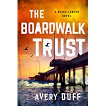 The Boardwalk Trust (Beach Lawyer Series Book 2)