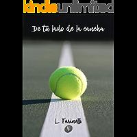 De tu lado de la cancha (Spanish Edition) book cover