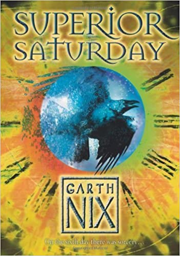 Download Superior Saturday The Keys To The Kingdom 6 By Garth Nix