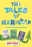 img - for The Tales of Marigold Three Books in One!: Once Upon a Marigold, Twice Upon a Marigold, Thrice Upon a Marigold book / textbook / text book
