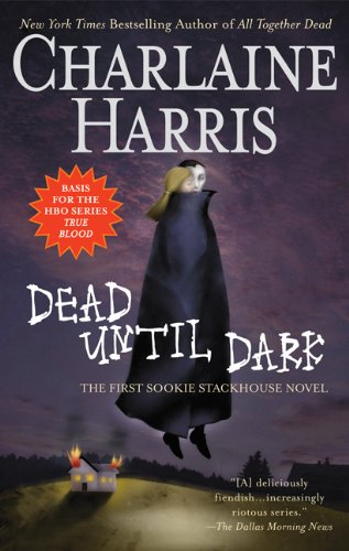 Dead Until Dark (Southern Vampire Mysteries, No. 1)