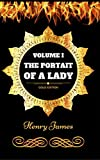 Image of The Portrait of a Lady - Volume 1: By Henry James - Illustrated