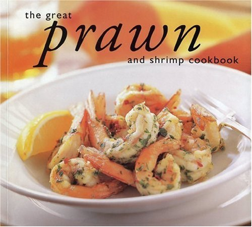 The Great Prawn Cookbook PDF
