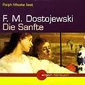 Die Sanfte Hörbuch von Fjodor M. Dostojewski Gesprochen von: Ralph Misske