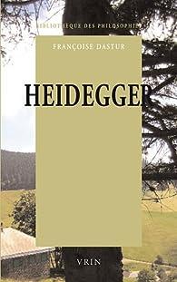 Heidegger : La question du logos par Françoise Dastur