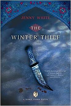 Book The Winter Thief: A Kamil Pasha Novel (Kamil Pasha Novels) by Jenny White (2011-02-21)