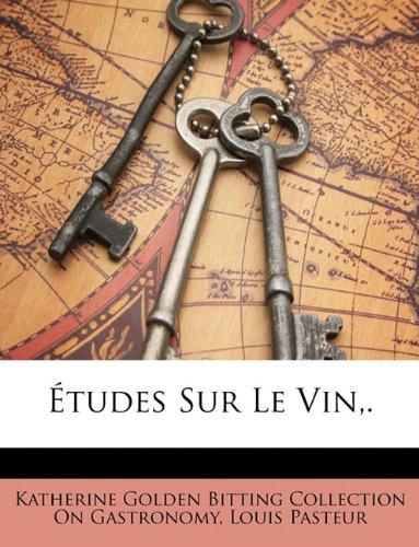 Études Sur Le Vin,. (French Edition) -
