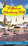 Killed on Blueberry Hill (A Berry Basket Mystery)