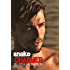 Snake Charmer: A Romantic Comedy (Rawkfist MC Book 2)