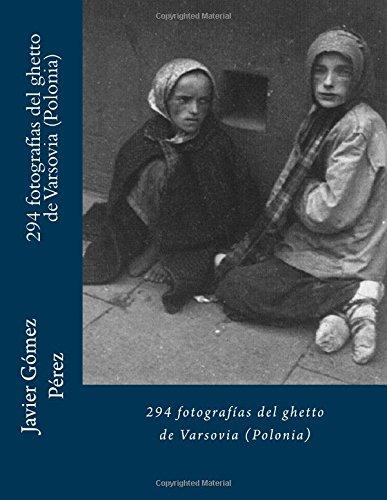 Download 294 fotografías del ghetto de Varsovia (Polonia) (Spanish Edition) pdf epub