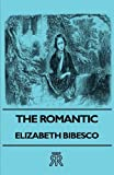 Romantic, Elizabeth Bibesco, 140670895X