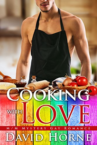 Cooking with Love: M/M Mystery Gay Romance ()