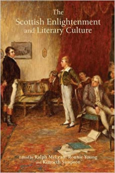 The Scottish Enlightenment and Literary Culture (Studies in Eighteenth-Century Scotland)