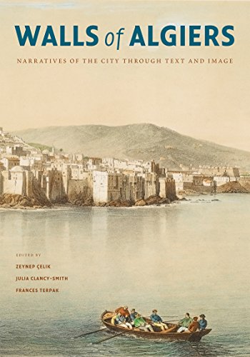 Walls of Algiers: Narratives of the City through Text and Image