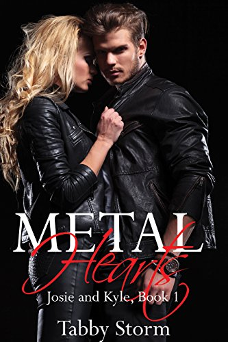 metal-hearts-josie-and-kyle-book-1