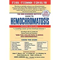 The Iron Disorders Institute Guide to Hemochromatosis