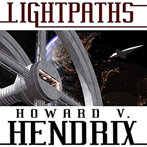 Lightpaths: A Science Fiction Novel Audiobook