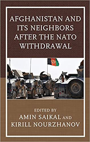 Book Afghanistan and Its Neighbors after the NATO Withdrawal (Contemporary Central Asia: Societies, Politics, and Cultures)