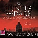 The Hunter of the Dark | Donato Carrisi