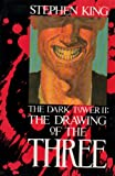 THE DARK TOWER II: THE DRAWING OF THE THREE, ISBN 0-937986-90-9