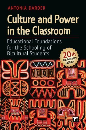 Culture and Power in the Classroom: Educational Foundations for the Schooling of Bicultural Students (Series in Critical Narrative) 20 Anv Edition by Darder, Antonia [2012]