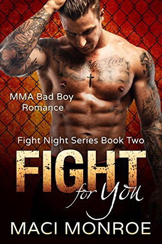 Romance: Fight for You: MMA Bad Boy Romance (Fight Night Book 2)