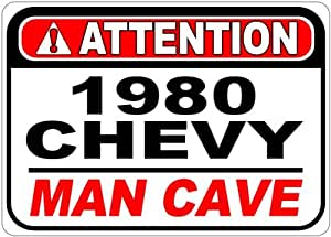 1980 80 CHEVY EL CAMINO Attention Man Cave Aluminum Street Sign - 10 x 14 Inches