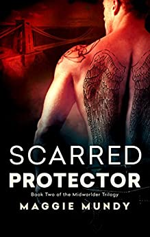 Scarred Protector (Midworlder Trilogy Book 2) by [Mundy, Maggie]