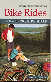 Bike Rides in the Berkshire Hills (Berkshire Outdoors Series)
