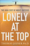 Lonely at the Top, Thomas Joiner, 0230104436