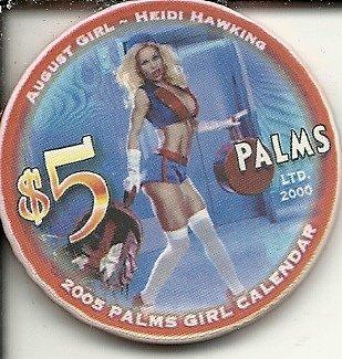 $5 palms 2005 palms girl calendar heide hawking las vegas casino chip blonde (Chip Palms)