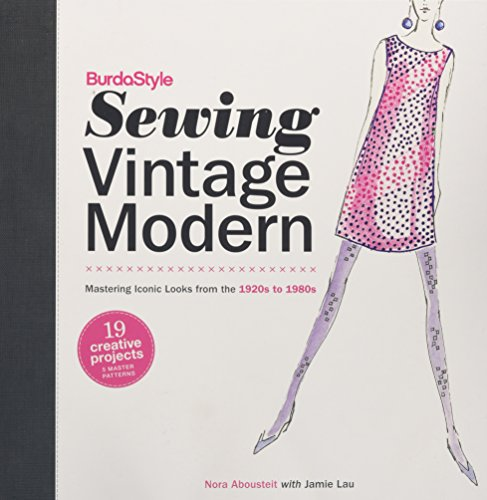 BurdaStyle Sewing Vintage Modern: Mastering Iconic Looks from the 1920s to 1980s (2)
