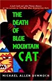 img - for The Death of the Blue Mountain Cat book / textbook / text book