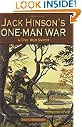 #9: Jack Hinson's One-Man War, A Civil War Sniper