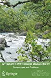 Integrated Watershed Management : Perspectives and Problems, Beheim, E. and Rajwar, G. S., 9400792638