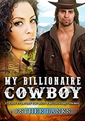 My Billionaire Cowboy: A BWWM Western Romance