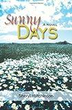 Sunny Days, Sheryl Hutchinson, 1420880667
